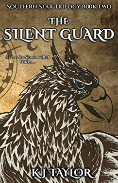 The Silent Guard (The Southern Star) (Volume 2)