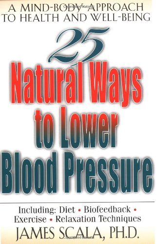 25 Natural Ways to Lower Blood Pressure 9780658007026