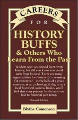 Careers for History Buffs and Others Who Learn from the Past, Second Edition 9780658021688