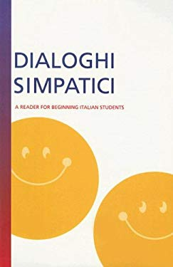 Dialoghi Simpatici: A Reader For Beginning Italian Students 9780658005404