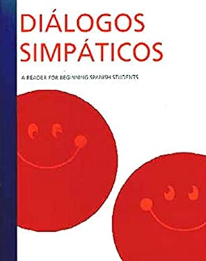 Dialogos Simpaticos: A Reader For Beginning Spanish Students 9780658005213