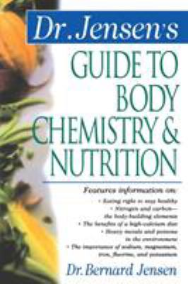 Dr. Jensen's Guide to Body Chemistry & Nutrition 9780658002779