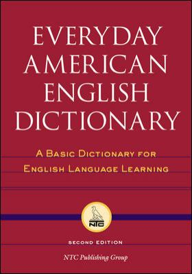 Everyday American English Dictionary: A Basic Dictionary for English Language Learning 9780658010088