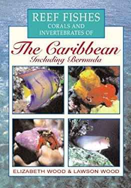 Reef Fishes Corals and Invertebrates of the Caribbean 9780658013096