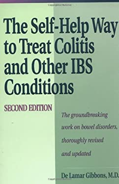 Self Help Way to Treat Colitis and Other Ibs Conditions, Second Edition 9780658012174