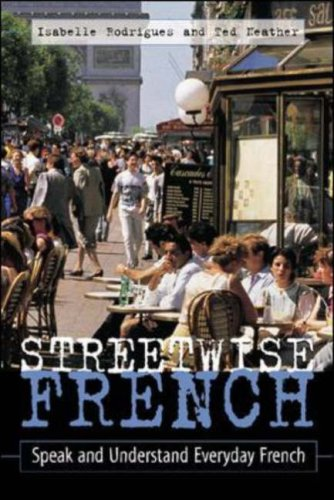 Streetwise French: (Book Only): Speak and Understand Everyday French 9780658004162