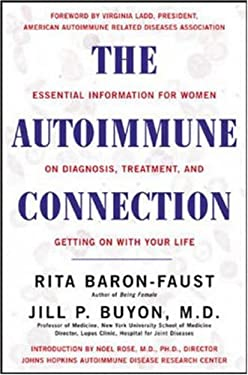 The Autoimmune Connection: Essential Information for Women on Diagnosis, Treatment, and Getting on with Your Life 9780658021312