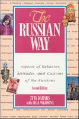 The Russian Way, Second Edition: Aspects of Behavior, Attitudes, and Customs of the Russians 9780658017964