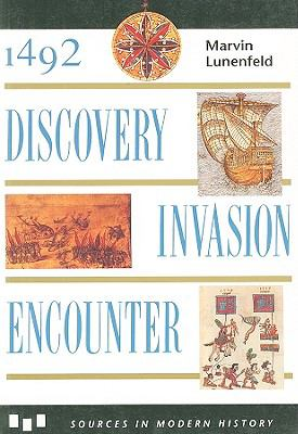 1492: Discovery, Invasion, Encounter: Sources and Interpretations 9780669211153