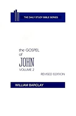 The Gospel of John: Volume 2 (Chapters 8 to 21) 9780664213053