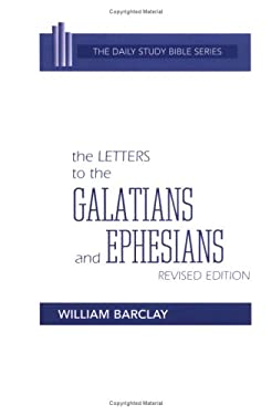 The Letters to the Galatians and Ephesians 9780664213091