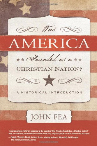 Was America Founded as a Christian Nation?: A Historical Introduction 9780664235048