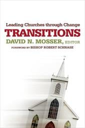 Transitions: Leading Churches Through Change