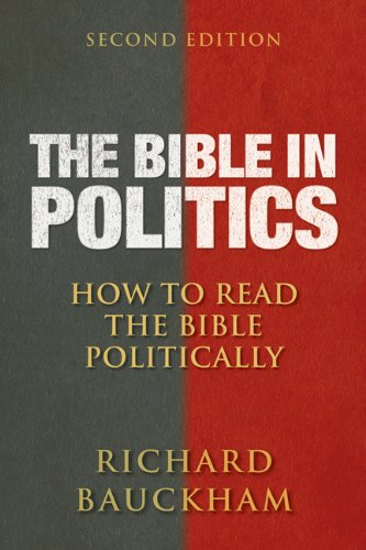 The Bible in Politics, Second Edition: How to Read the Bible Politically 9780664237080