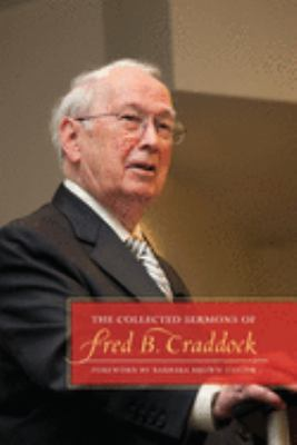 The Collected Sermons of Fred B. Craddock 9780664238582
