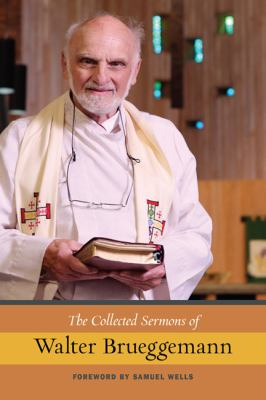 The Collected Sermons of Walter Brueggemann 9780664239121