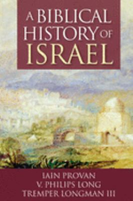 A Biblical History of Israel 9780664220907