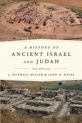 A History of Ancient Israel and Judah 9780664223588