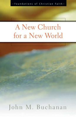 A New Church for a New World 9780664501419