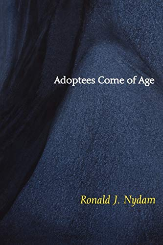 Adoptees Come of Age: Living Within Two Families 9780664256715