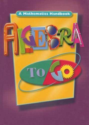 Algebra to Go: A Mathematics Handbook 9780669471526