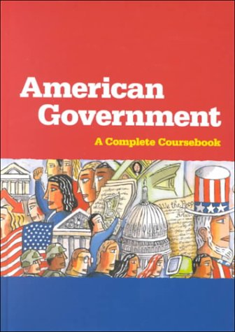 American Government: A Complete Coursebook 9780669467956