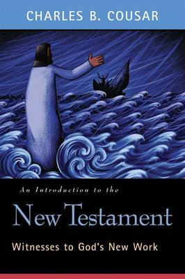 An Introduction to the New Testament: Witnesses to God's New Work 9780664224134