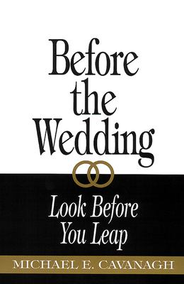 Before the Wedding: Look Before You Leap 9780664254407