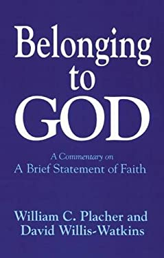 Belonging to God: A Commentary on