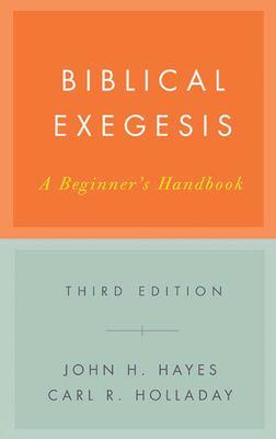 Biblical Exegesis: A Beginner's Handbook 9780664227753