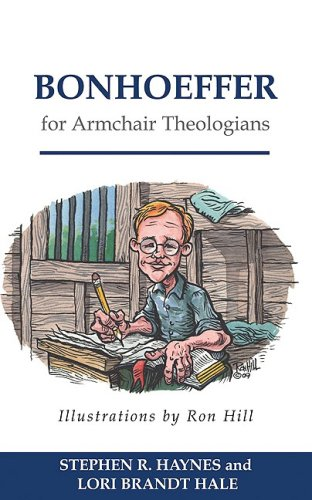 Bonhoeffer for Armchair Theologians 9780664230104