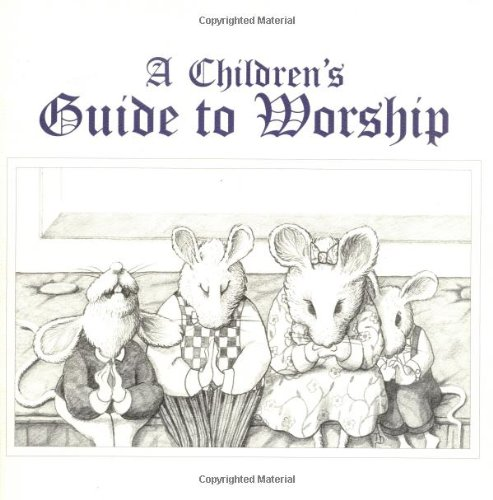 Childrens Guide to Worship 9780664500153