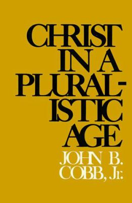 Christ in a Pluralistic Age 9780664245221