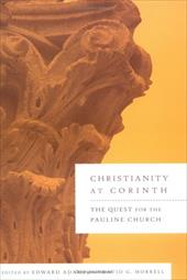 Christianity at Corinth: The Quest for the Pauline Church 2384104