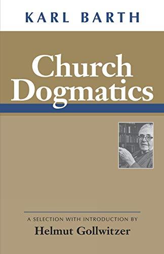 Church Dogmatics 9780664255503