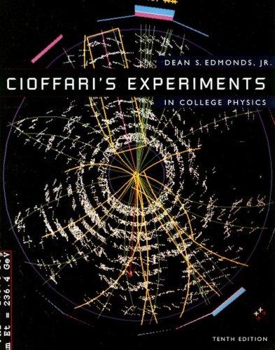 Cioffari's Experiments in College Physics 9780669418309