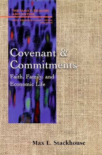 Covenant and Commitments: Faith, Family and Economic Life 9780664254674