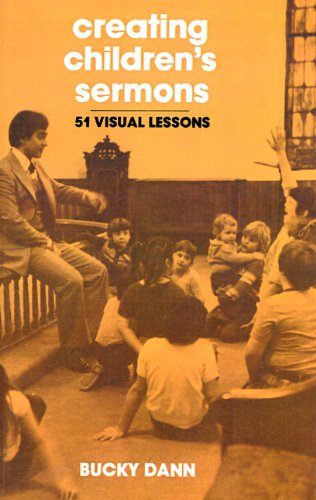 Creating Children's Sermons: 51 Visual Lessons 9780664243838
