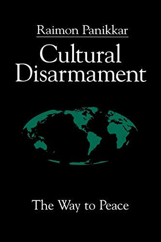 Cultural Disarmament: The Way to Peace 9780664255497