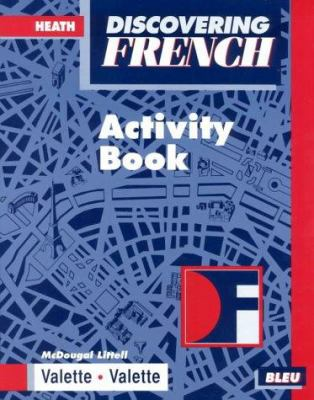 Discovering French Bleu Activity Book 9780669434781