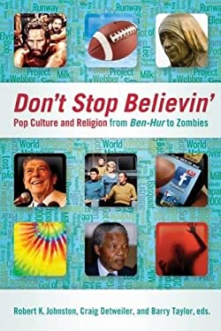 Don't Stop Believin': Pop Culture and Religion from