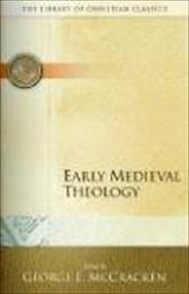 Early Medieval Theology 2384538