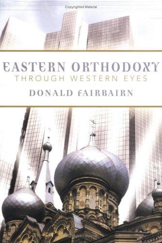 Eastern Orthodoxy Through Western Eyes 9780664224974