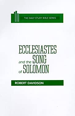 Ecclesiastes and the Song of Solomon 9780664218386