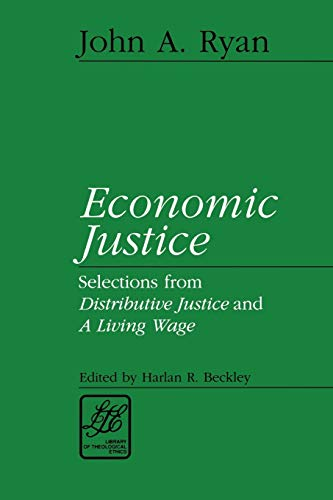 Economic Justice: Readings from Distributive Justice and a Living Wage 9780664256609
