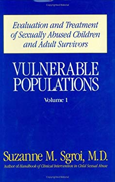 Evaluation and Treatment of Sexually Abused Children and Adult Survivors 9780669163360