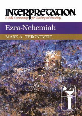 Ezra-Nehemiah: Interpretation: A Bible Commentary for Teaching and Preaching 9780664238643