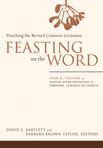Feasting on the Word, Year B: Preaching the Revised Common Lectionary 9780664230999