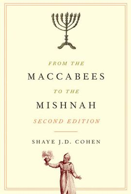 From the Maccabees to the Mishnah 9780664227432