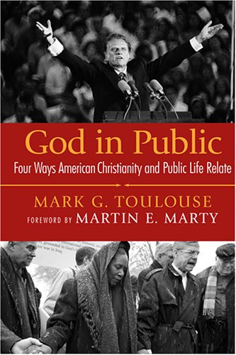 God in Public: Four Ways American Christianity and Public Life Relate 9780664229139